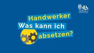VLH erklärt: Handwerker – was kann ich absetzen?
