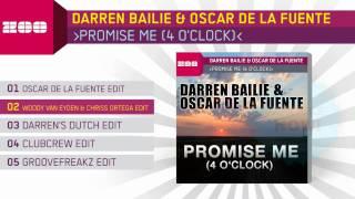 Darren Bailie & Oscar De La Fuente - Promise Me (4 O