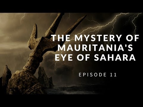 Atlantis, Aliens or Asteroid? The Eye of Mauritania