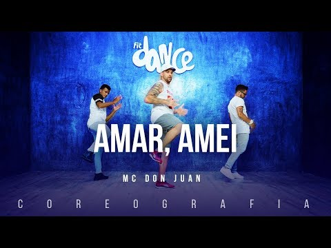 Amar, Amei - MC Don Juan | FitDance TV (Coreografia) Dance Video