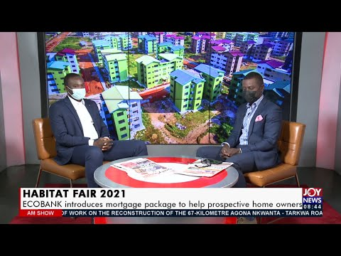 Habitat Fair 2021: ECOBANK introduces mortgage package to help prospective home owners (6-9-21)
