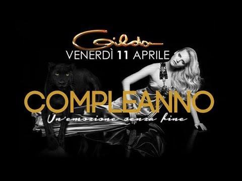 Venerdi 11 Aprile Buon Compleanno Discoteca Gilda Youtube