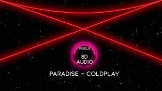 8D AUDIO | Coldplay - Paradise