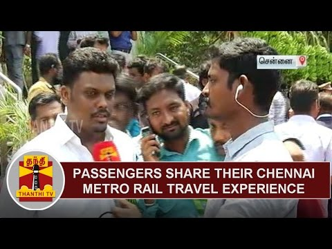 Passengers share their experience of travelling in Chennai Metro Rail | Thanthi TV
