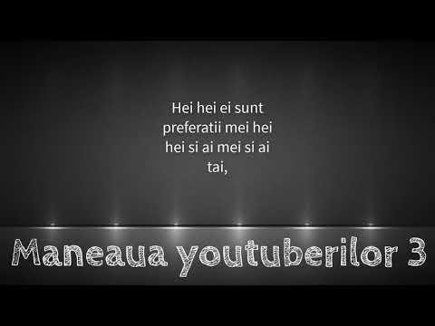 Maneaua Youtuberilor 3 #EdyTalent (versuri) video