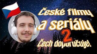 České filmy a seriály - Čech doporučuje! 2. část
