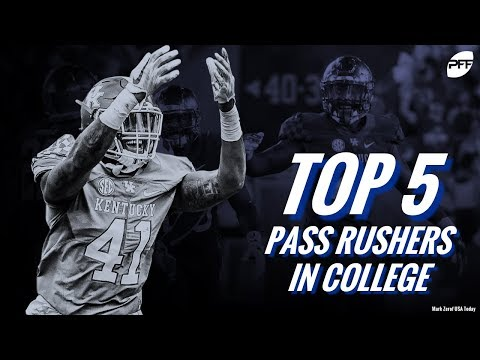 Top 5 Pass Rushers in College | PFF