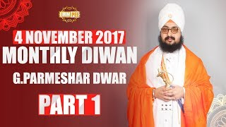 Part 1 - MONTHLY DIWAN - 4  Nov 2017 - G Parmeshar Dwar