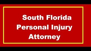South Florida Personal Injury Attorney Junior Associate Litigation Lawyer