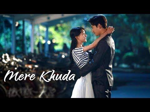Mere Khuda || Maaya (Web Series) || Arnab Dutta || Chinese Mix Hindi Song || Love O2O