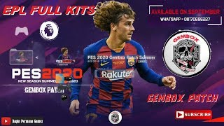 PES 2018 GEMBOX PATCH PS3 SUMMER Preview EPL Full Kits Season 2019/2020
