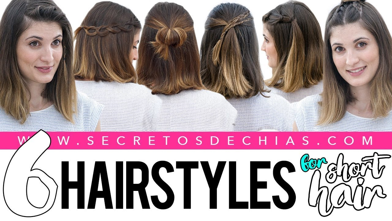 6 EASY AND BEAUTIFUL HAIRSTYLES FOR SHORT HAIR  YouTube