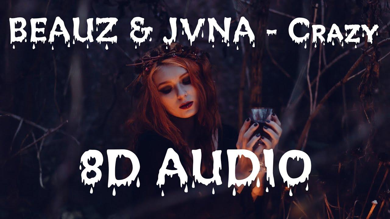 Download Beauz Jvna Crazy Ncs Release 8d Audio Mp3 Mp4 3gp Flv Download Lagu Mp3 Gratis