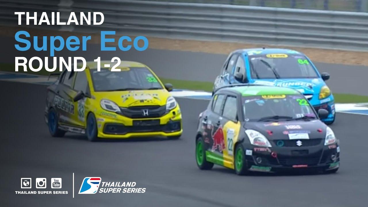 Thailand Super Eco : TSS 2016- Round 1-2 | (SAT-21-May) | Chang International Circuit