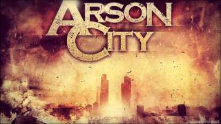 Arson City - Let Your Guard Down