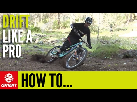 How To Drift Like A Pro | Mountain Bike Skills