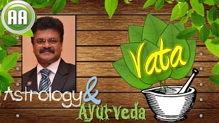 Are you a Vata Person? Astrology & Ayurveda