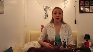 I Just Want You- Sara Bareilles cover