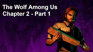 The Wolf Among Us - Chapter 2 - Part 1 - An Underground Interrogation