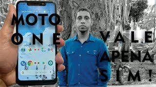 Motorola Moto One - Uma experiencia positiva e bem ao contrário das analises já vistas
