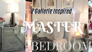 Z GALLERIE INSPIRED   LUXURY BEDROOM TOUR    LOOK 4 LESS