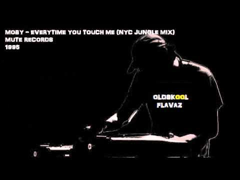 Moby - Everytime You Touch Me (NYC Jungle Mix)
