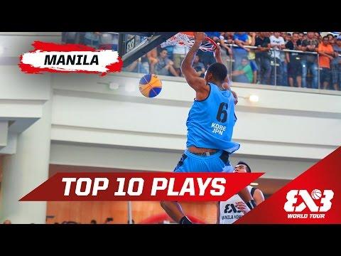 Top 10 Plays - Manila - 2015 FIBA 3x3 World Tour