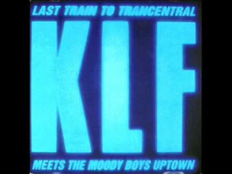 The KLF  Last Train To Trancentral 120 Rock Steady Version