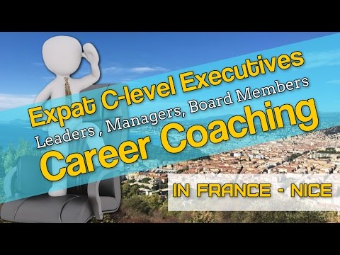 Expat Executive Career Coaching in Nice France