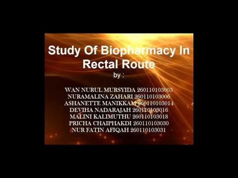 Study Of Biopharmacy In Rectal Route