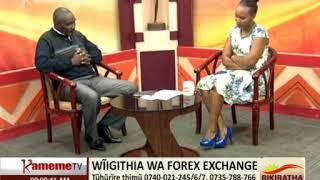 Kiariki Kia Wonjoria - Wũigithia wa Forex Exchange