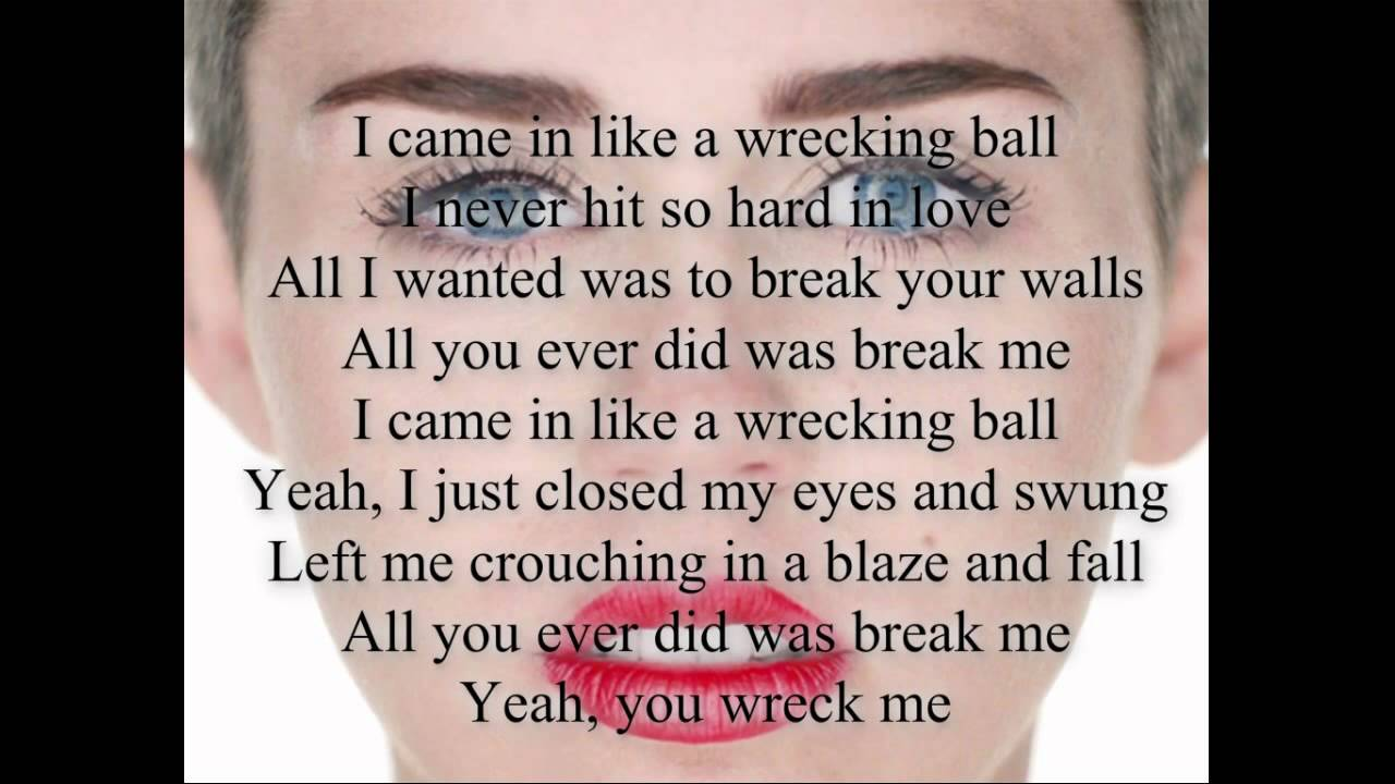 Miley Cyrus - Wrecking Ball Lyrics | MetroLyrics