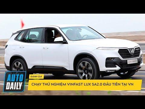 Chạy thử nghiệm xe VinFast LUX SA2.0 mới xuất xưởng tại Việt Nam |AUTODAILY.VN|