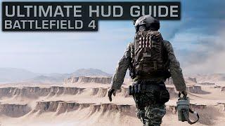 BF4 ULTIMATE HUD GUIDE + BEST SETTINGS! | Battlefield 4