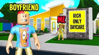 I Opened A RICH ONLY Daycare And TRAPPED My Boyfriend! Roblox Bloxburg