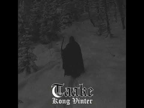 Taake - Kong Vinter (Full Album) 2017