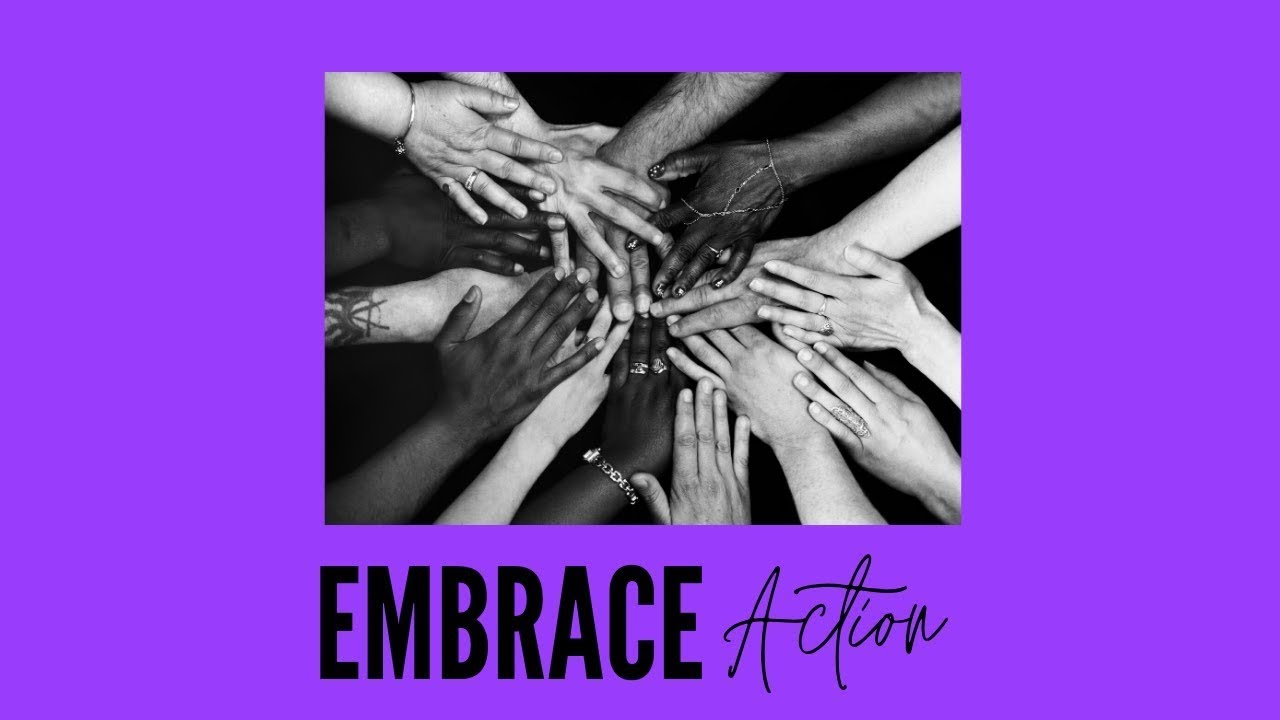 Welcome to Embrace Action!