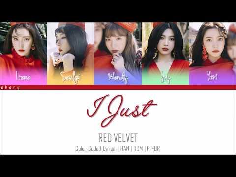 RED VELVET -  I JUST LEGENDADO (Color Coded HAN/ROM/PT-BR)