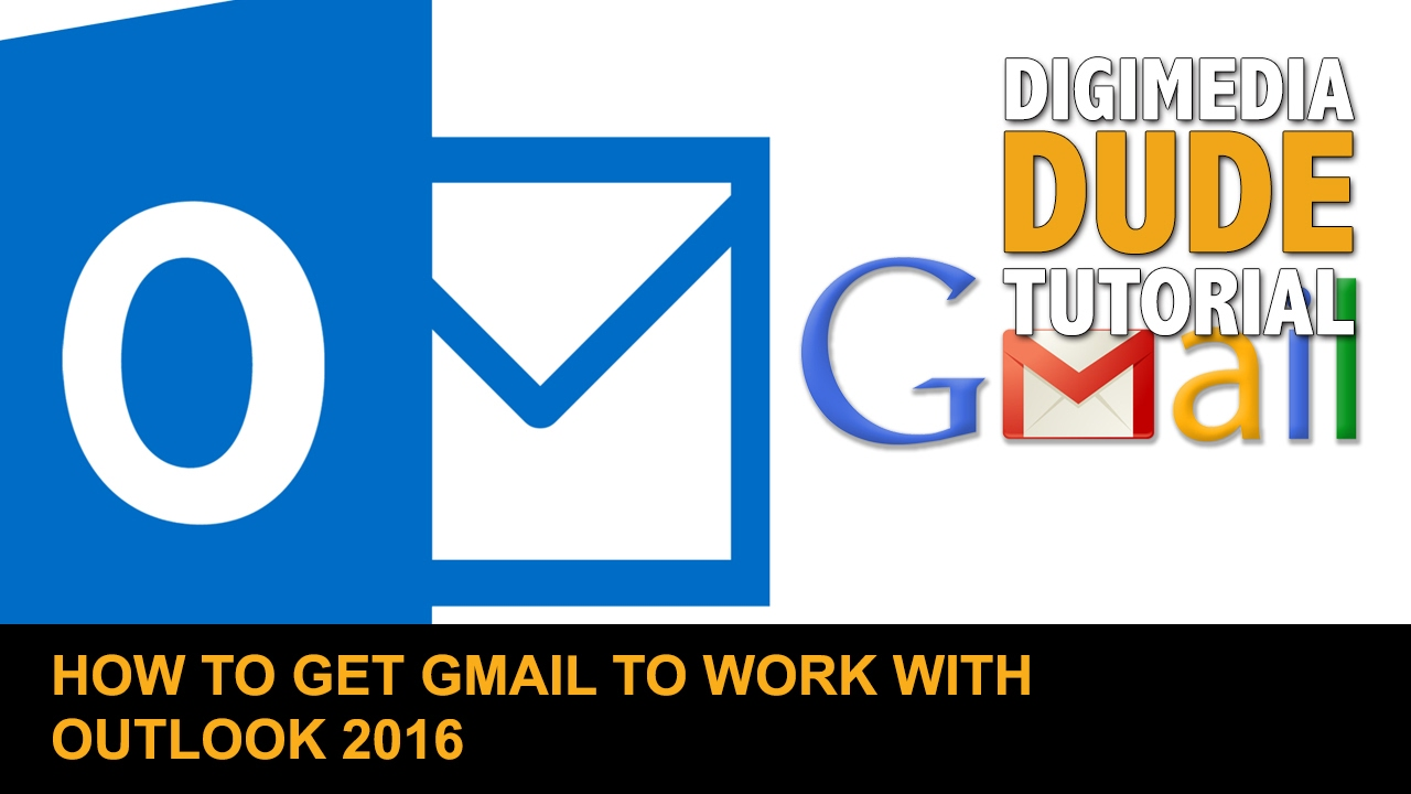 how to add gmail to outlook 2016