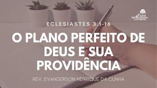 Culto 15/11/2020 - O Plano Perfeito de Deus e Sua Providência