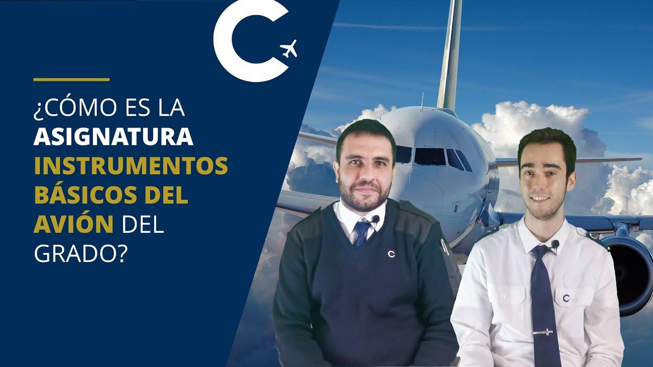 ¿Cómo es la asignatura Instrumentos Básicos del Avión del Grado de Piloto? | CESDA