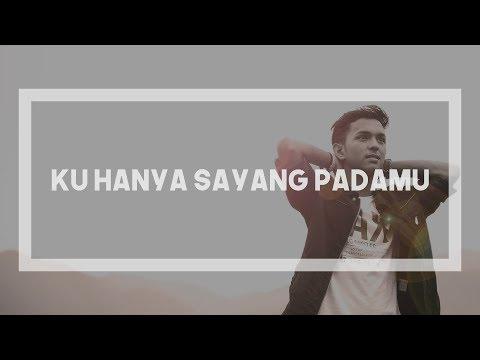 Aiman Tino - Ku Hanya Sayang Padamu (Lirik Video)