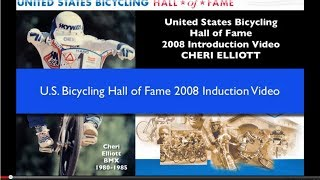 Cheri Elliott - BMX and MTB Legend - U.S. Bicycling Hall of Fame Intro Video