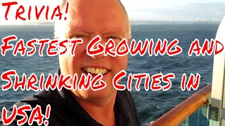 Trivia Day Today Name the Fastest Growing and Shrinking Cities in th USA No Googling