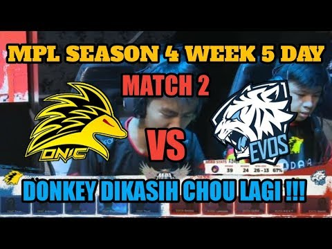 MATCH 2 ONIC VS EVOS || MPL SEASON 4 WEEK 5 || Mobile Legends