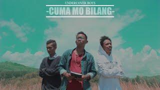 Cuma Mo Bilang - OFFICIAL MUSIC VIDEO