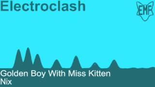 Golden Boy With Miss Kitten - Nix [Electroclash]