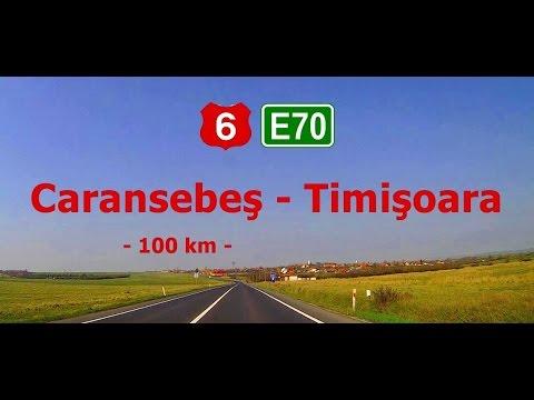 DN 6 (E70): Caransebeş - Timişoara. (2x - Real sound)