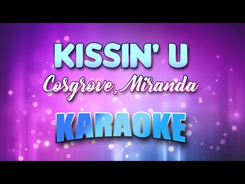 Cosgrove, Miranda - Kissin' U (Karaoke version with Lyrics)