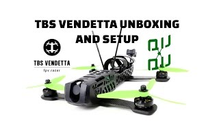 TBS Vendetta unboxing and initial setup.